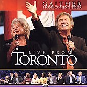 Primary image for Live from Toronto by Bill Gaither (Gospel CD, Feb-2006, Gaither Music Group)