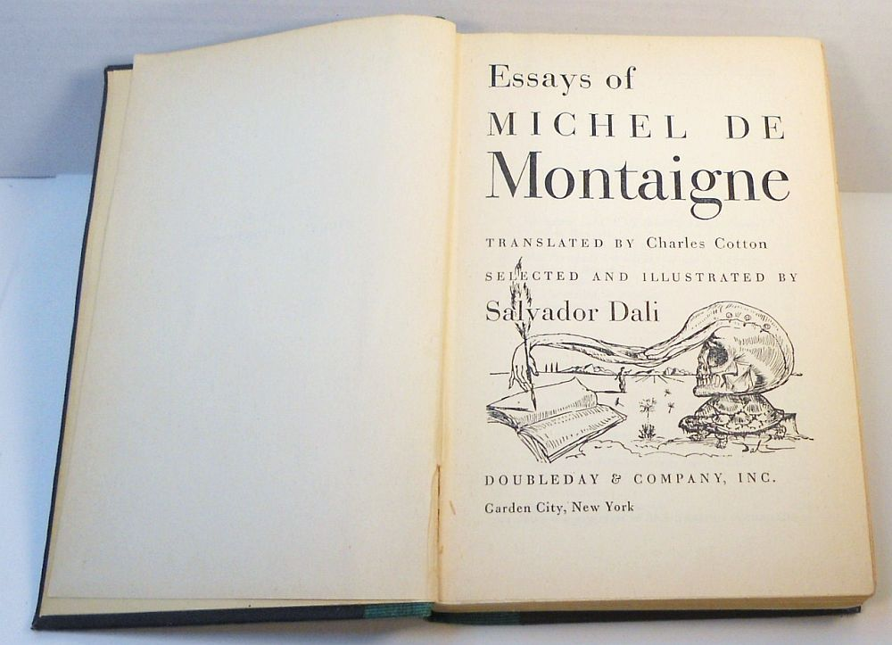 essays of michel de montaigne illustrated by salvador dali