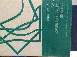 Principles of Lower-Extremity Bracing [Paperback] [Jun 01, 1970] Perry, Jacqueli