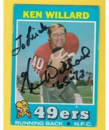 KEN WILLARD AUTOGRAPHED CARD 1971 TOPPS SAN FRANCISCO 49'ers INSCRIBED - $3.98