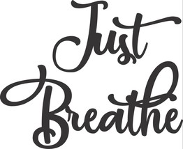 Just Breathe Metal Wall Art Accents  Satin Black - $19.79