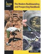 The Modern Rockhounding and Prospecting Handbook ~ Gold Prospecting - $21.95