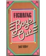 Figuring Boys Out By Judi Miller by Scholastic Books - $3.00