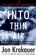 Into Thin Air A Personal Account of the Mt Everest Disaster Jon Krakauer - $5.00