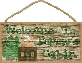 """Welcome To Papaw's Cabin 5""""x10"""" Rustic Grandfather Sign Plaque - $12.86"""