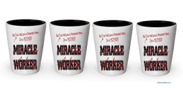 I'm a Mother shot glass- Not a Miracle Worker -Mother Gifts (4) - €20,79 EUR