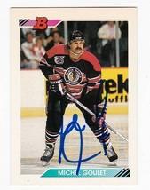 Michel Goulet Autographed Card 1992 Bowman Chicago Blackhawks - $4.98