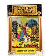 GOLDEN LEGACY ILLUSTRATED HISTORY MAGAZINE, ANCIENT AFRICAN KINGDOMS,197... - $4.00