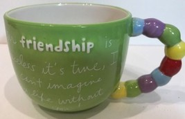 Sandra Magsamen Inspirational Artist Coffee Soup Mug Our Friendship Is P... - $18.80