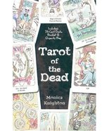 Tarot of the Dead Deck Cards by Monica Knighton Tarot de los Muertos New... - $42.89