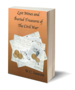Lost Mines and Buried Treasures of the Civil War ~ Lost & Buried Treasure - $14.95
