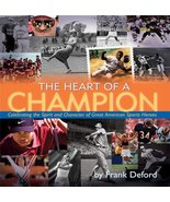 The Heart of a Champion: Celebrating the Spirit... - $5.79