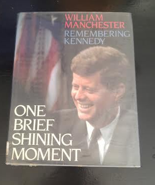 Primary image for One Brief Shining Moment: Remembering Kennedy by William Manchester