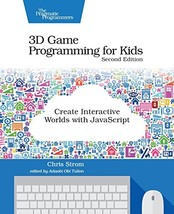 3D Game Programming for Kids: Create Interactive Worlds with JavaScript ... - $21.38