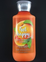 Bath and Body Works GET HAPPY WHITE PEACH SANGRIA Body Lotion 8 oz - $12.50
