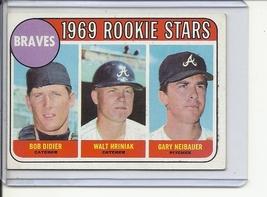 (B-2) 1969 Topps #611: Braves Rookie Stars - Didier, Hriniak, Neibauer - $4.00