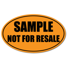 """Sample Not For Resale"" 5"" X 3"" Oval Orange Fluorescent, Roll Of 50 Labels - $17.50"