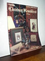 Christmas Remembered by Terrie Lee Steinmeyer (Leisure Arts Leaflet #508) - $4.95