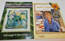 2 Books on Applique Quilting, Learn to w Pat Sloan & Quilted Garden Deli... - $14.80