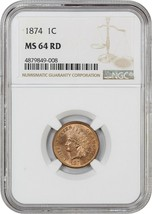 1874 1c NGC MS64 RD - Scarce Red - Indian Cent - Scarce Red - $940.90