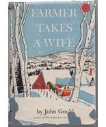 Farmer Takes a Wife - John Gould - HC - 1945 - Wiliam Morrow & Company. - $9.79