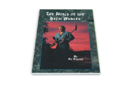 The World of the Relic Hunter ~ Treasure Hunting & Metal Detecting - $14.95