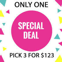 WED - THURS FLASH SALE! PICK ANY $9000 OF LESS 3 FOR $123  OFFERS DISCOUNT - $123.00