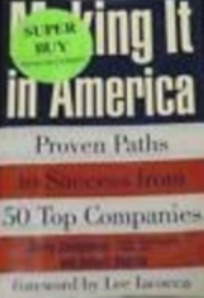 Making it in America Proven Paths from 50 Top Companies
