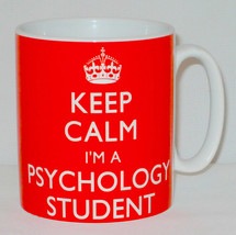 Keep Calm I'm A Psychology Student Mug Can Personalise Great University ... - $11.84
