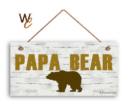 "PAPA BEAR Sign, Gift For Dad, Gift For Father, 5"" x 10"" Sign, Brown Bear - $11.39"