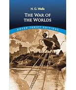 The War of the Worlds (Dover Thrift Editions) [Paperback] H. G. Wells - $3.33