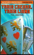 Three Hearts Three Lions (Trois Coeurs Trois Lions) Poul Anderson French... - $8.95