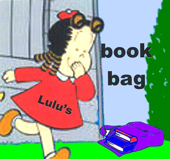 Primary image for Link To Lulu's Book Bag~For Good Books, Movies, & Music
