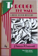 Miss Silver mystery THROUGH THE WALL Patricia Wentworth 1st Print Harper... - $7.99