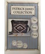 Basic Purse Pattern by Patrick James - $2.00