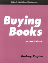 Buying Books: A How-To-Do-It Manual for Librarians (How to Do It Manuals... - $11.62