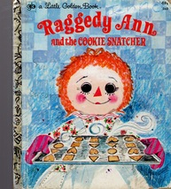 Little Golden Book - Raggedy Ann and the Cookie Snatcher -1976 - $3.25