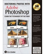 Doctoring Photos with Adobe Photoshop: Learn the Techniques of the Pros ... - $36.24