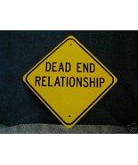 METAL MINI  DEAD EN D RELATIONSHIP  SCOTTY  SAYS SIGN - $4.90