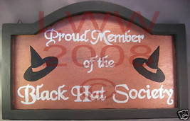 Black Hat Society Wood Sign painted Copper Halloween - $9.99