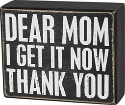 Primitives by Kathy Box Sign - Dear Mom, 5x4 inches, Black, White - $14.85