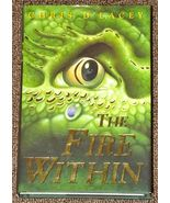 The Fire Within by Chris D'Lacey The Last Dragon Chro Book 1 HB DJ - $1.50