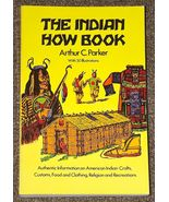 The Indian How Book by Arthur C. Parker - $1.50