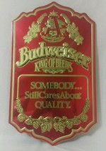 Vintage budweiser King of Beers Somebody Still Cares About Quality tin bar Sign - $66.83