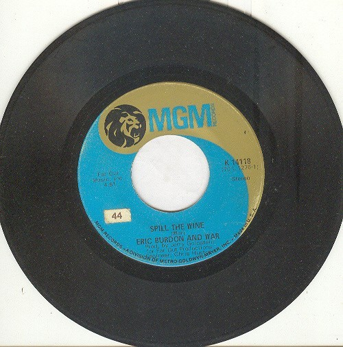 "Eric Burdon and War 45 rpm ""Spill The Wine"" b/w ""Magic Mountain"""