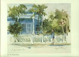 Ray Ellis. The Picket Fence. Key West, Florida. Southeast Coast 1983 print - $19.60