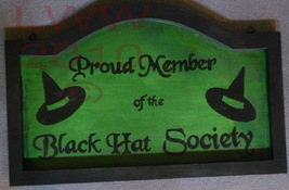 Hand-painted Black & Green Black Hat Society Witch Sign - $9.99