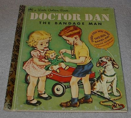 Doctor Dan the Bandage Man 50th Anniversary Little Golden Book