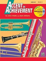 Accent on Achievement: Horn in F, Book 2 [Paperback] O'Reilly, John and Williams image 1