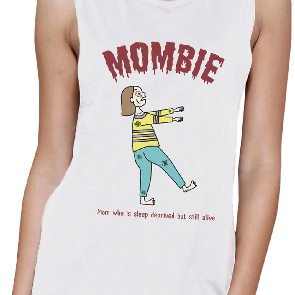 Mombie Sleep Deprived Still Alive Womens White Muscle Top